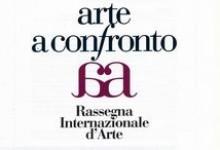 """""""ARTE A CONFRONTO"""" RASSEGNA INTERNAZIONALE D'ARTE"""